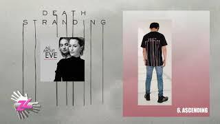 Death Stranding: Alternative Soundtrack | 6. Ascending