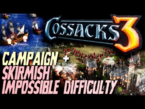 Cossacks 3 Gameplay (Timestamped) - Campaign & Skirmish IMPOSSIBLE DIFFICULTY - Steam Release