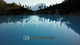 Ennai thalaatum sangeetham💖Unnai Ninaithu💖Whatsapp Status💖Melody Hits💖Trending Videos & Music