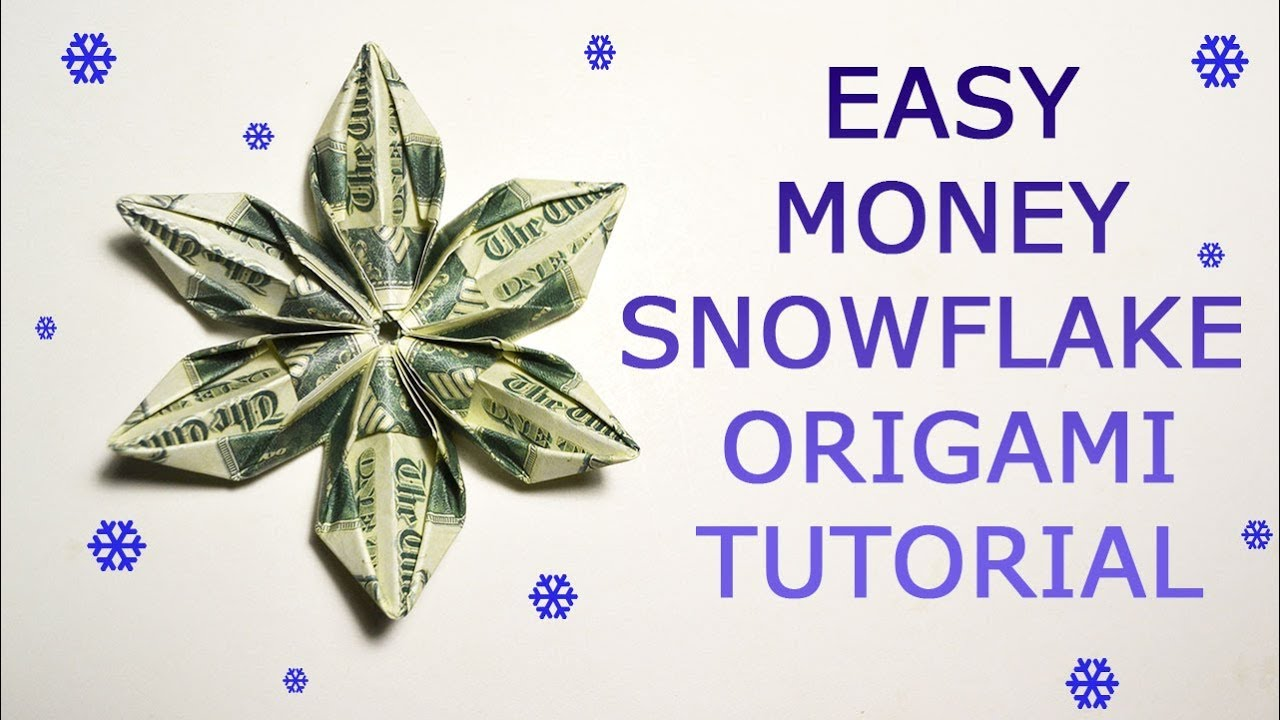 Easy money snowflake origami dollar tutorial diy folded no glue easy money snowflake origami dollar tutorial diy folded no glue jeuxipadfo Image collections