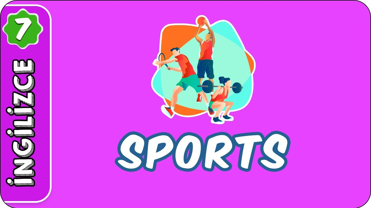 Sports  | 7. Sınıf İngilizce #evokul Kampı