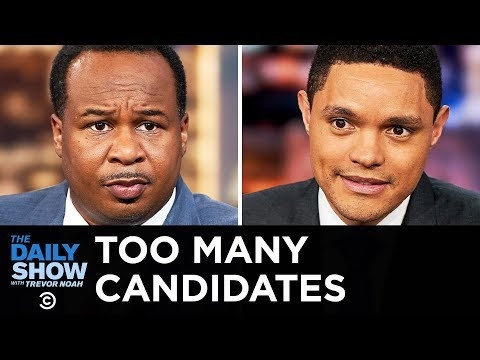 Too Many Candidates | The Daily Show