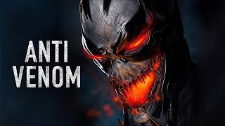 VENOM 3: ANTI-VENOM (2020) Trailer Concept (HD)
