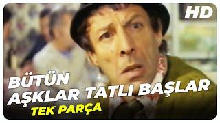 Bütün Aşklar Tatlı Başlar - Türk Filmi