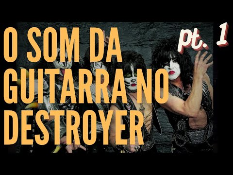 44292550d4 Kiss  O som da guitarra no Destroyer (I)