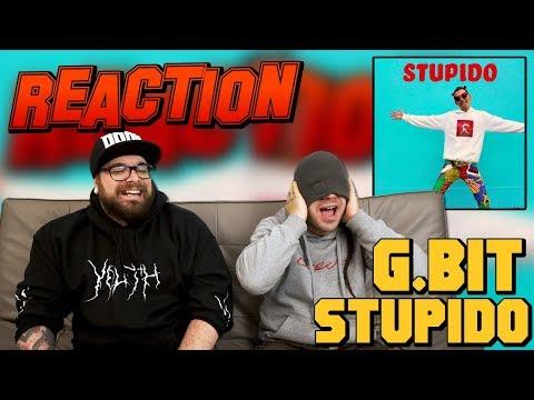 G.BIT - STUPIDO | RAP REACTION 2017 | ARCADE BOYZ