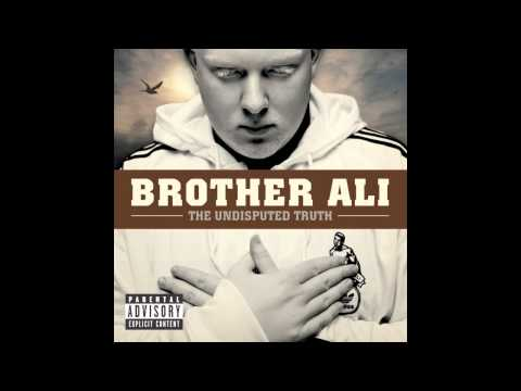 Brother Ali - Truth Is (Explicit)