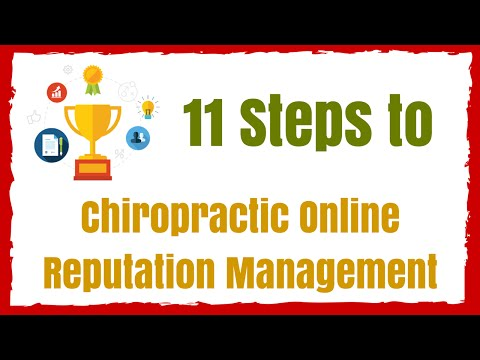 How to: 11 Steps - Chiropractic Online Reputation Management