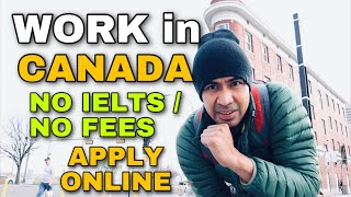 WORK IN CANADA | HΟW TO APPLY ONLINE | NO IELTS | VOCATIONAL | NO FEES By Soc Digital Media