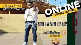 Ndir Rap Ndir Hip Hop HALIM HTM2008 feat women RBH Music visuel2018