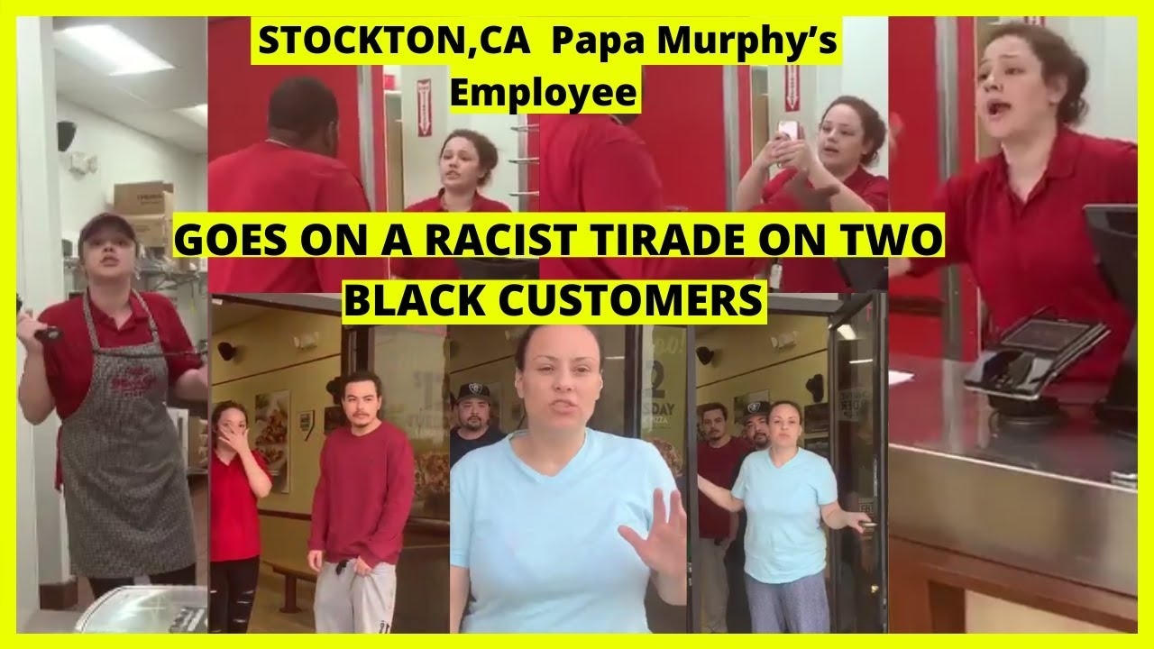 |NEWS| STOCKTON,CA | Papa Murphy's Employee| Alexis Goes On A Racist Tirade On Two Black Customers