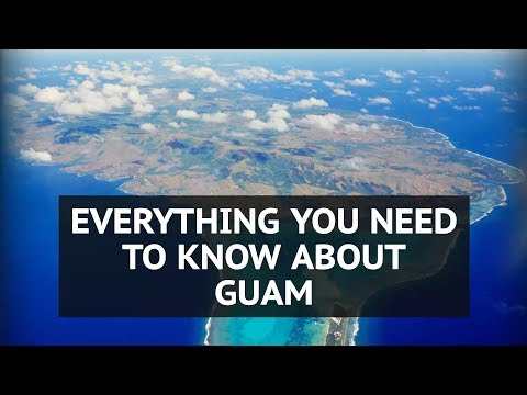 Everything you need to know about Guam