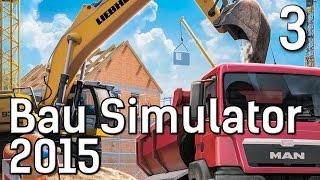 BauSimulator 2015 #3 Mit dem Bagger Gabelstapeln Die Baufirmen Management Simulation
