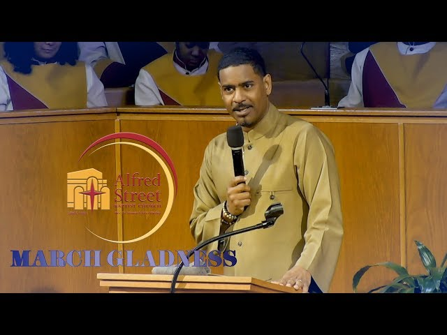 March 5, 2019 March Gladness Rev. Dr. Otis Moss, III