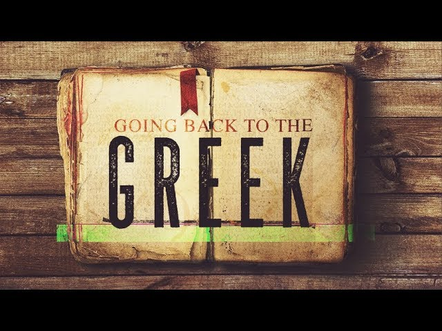 GOING BACK TO THE GREEK (MUST WATCH!)