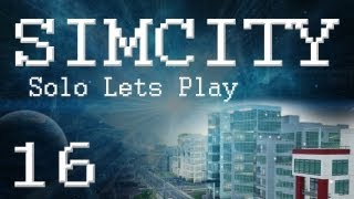 "SimCity 5 Solo Lets Play (PART 16) ""Oil Empire!"""