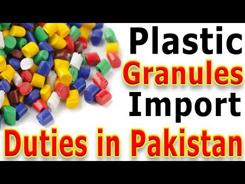 Recycled Plastic Granules Import Duty in Pakistan (Urdu) - Plastic Recycled Granules Customs Duties