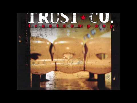 Trust Company - Take It All