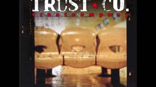 Watch Trust Company Take It All video