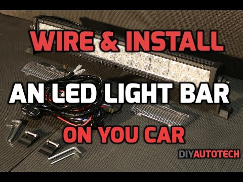 How To Wire And Install An LED Lightbar On Your Car - 1080P HD - YouTube