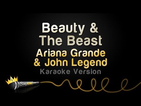 Ariana Grande, John Legend  Beauty & The Beast Karaoke Version