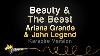 Gambar cover Ariana Grande, John Legend - Beauty & The Beast (Karaoke Version)