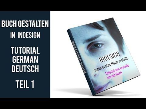 buch-gestalten-in-indesign-tutorial-german/deutsch-teil-1