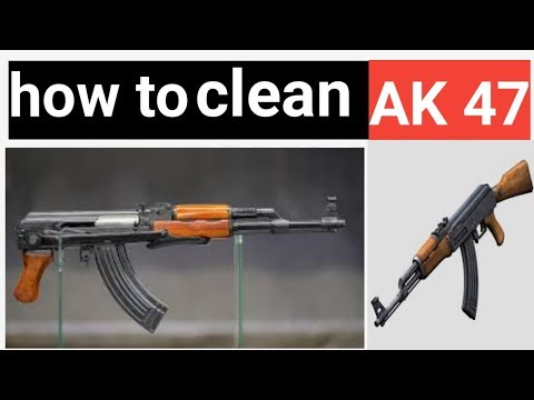 How to Clean AK47