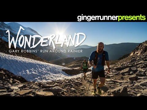 WONDERLAND: Gary Robbins' FKT around Mount Rainier | The Ginger Runner