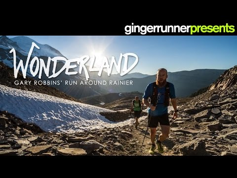 WONDERLAND: Gary Robbins' FKT around Mount Rainier  The Ginger Runner