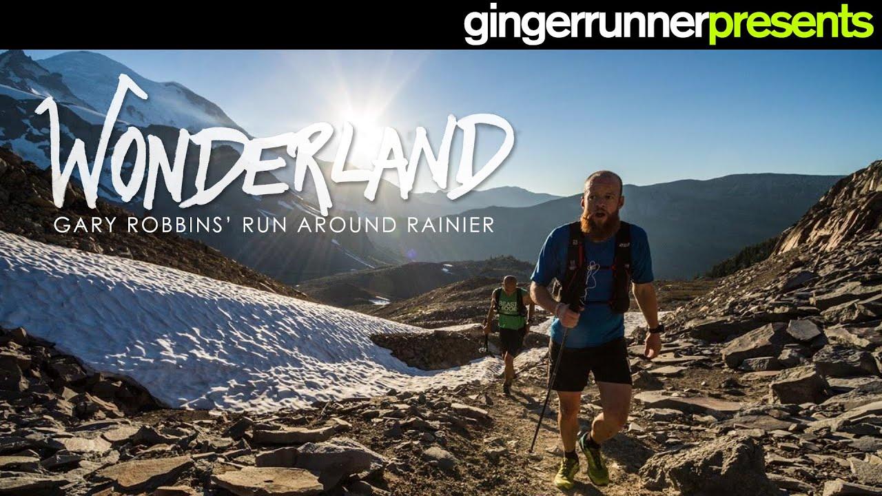 WONDERLAND: Gary Robbins' FKT around Mount Rainier   The Ginger Runner
