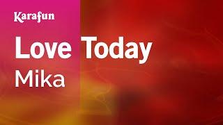 Karaoke Love Today - Mika * Mp3