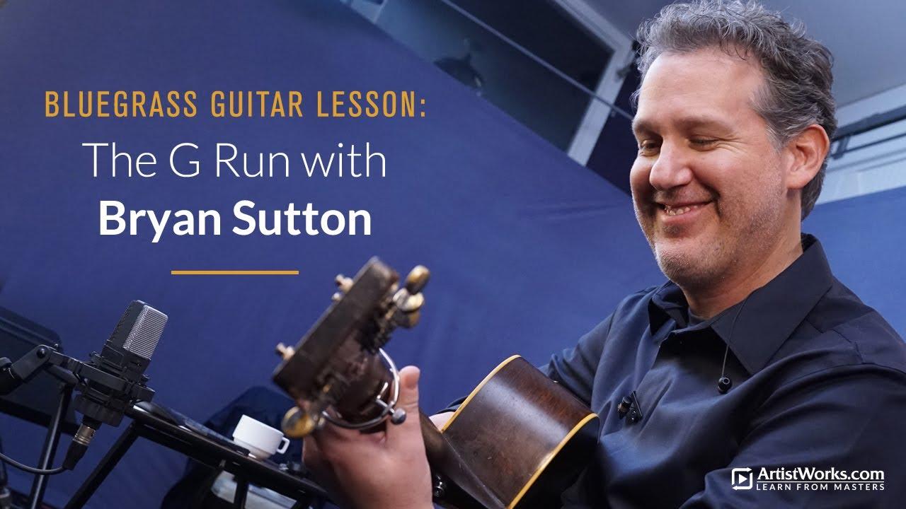 Bluegrass Guitar with Bryan Sutton - The G Run (breakdown and ...