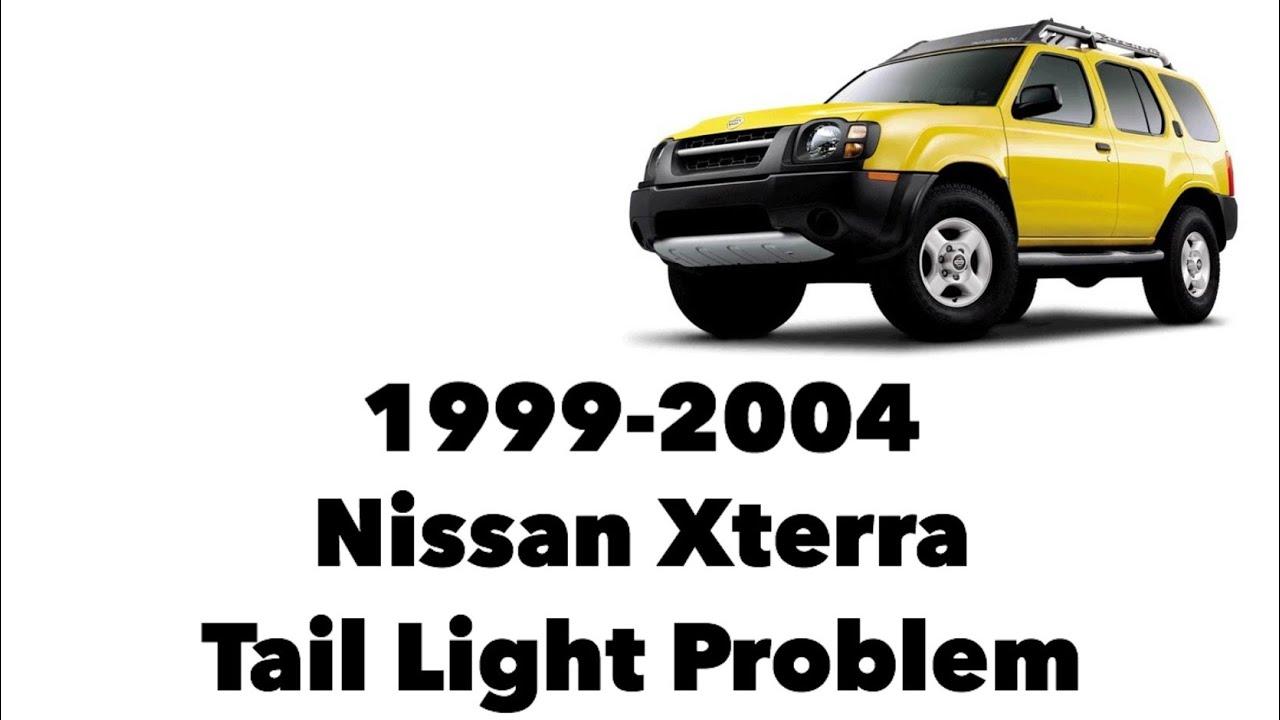 1999-2004 Nissan Xterra Tail Light Problem
