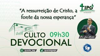 A ressurreição de Cristo, a fonte da nossa esperança