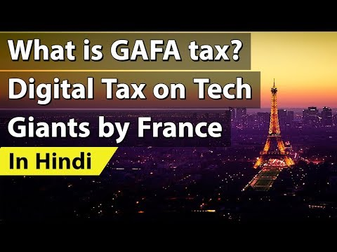 What is GAFA tax? France introduces Digital Tax on Tech Giants, Current Affairs 2019