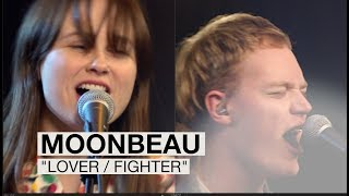 "Moonbeau - ""Lover / Fighter"" 