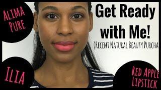 GRWM | New Purchases | Alima Pure, Red Apple Lipstick, & Ilia