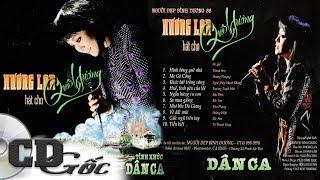 CD HƯƠNG LAN - Hát Cho Quê Hương - Những Tình Khúc Dân Ca Quê Hương (NĐBD 66)