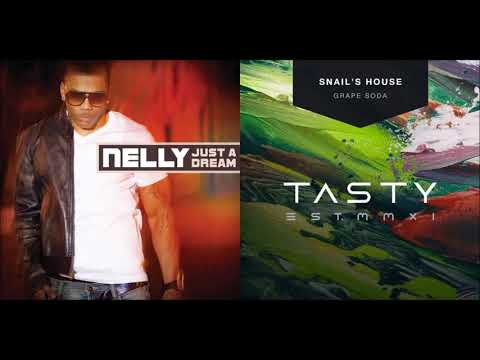 Just A Grape Soda (Mashup) - Nelly & Snail's House