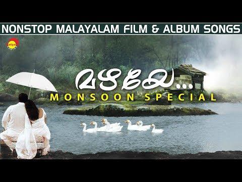 Mazhaye | monsoon special nonstop malayalam film & album songs mp3