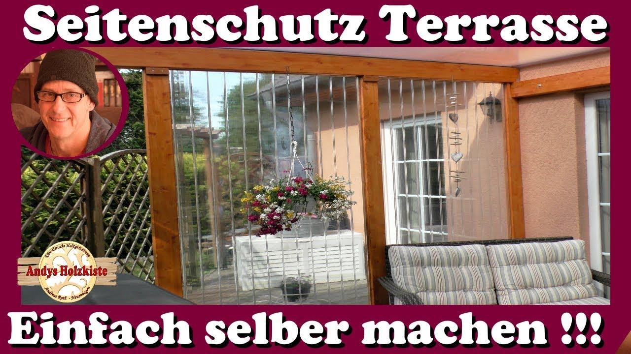 Windschutz Wetterschutz Und Sichtschutz Fur Terrasse Selber Machen Youtube