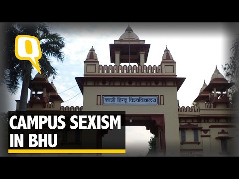 The Quint: Campus Sexism in BHU; Disappointed Students Speak to The Quint