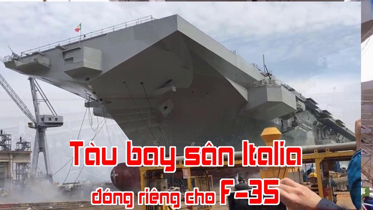 Tàu bay sân Italia đóng riêng cho F 35