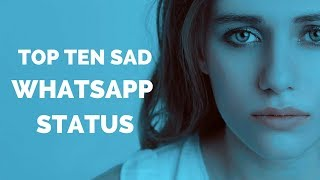 Top ten sad whatsapp status with images