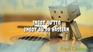 INGOT AU - Cover Lirik | Juki Batak | BATAK CHANNEL #01