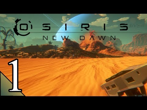 Osiris New Dawn (S2) 1:  How to Survive...