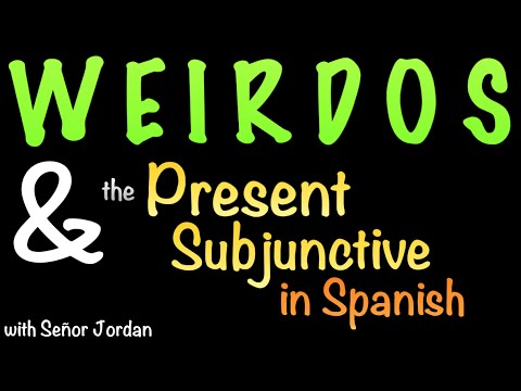 How to use the Present Subjunctive with WEIRDOS (short summary)