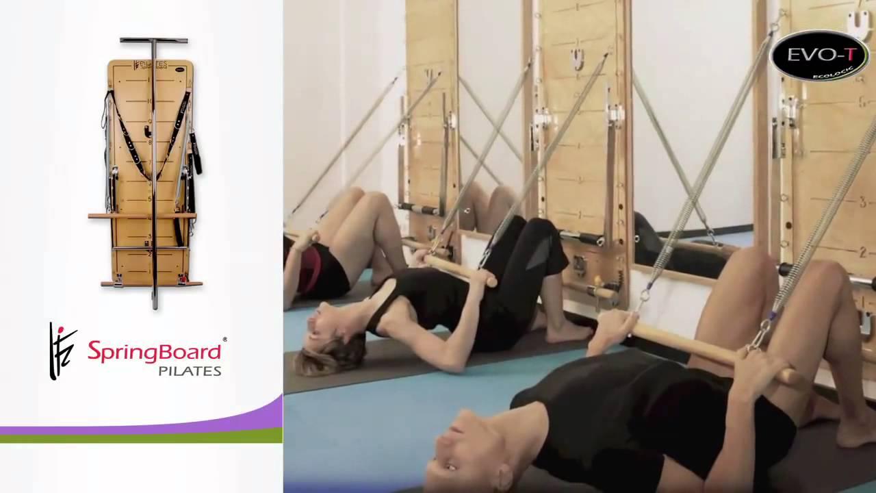 Springboard Pilates Evo T Youtube