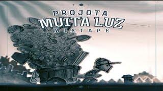 Projota - Muita Luz